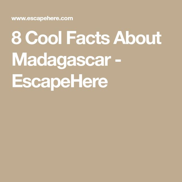 Beautiful Facts About Madagascar Ideas On Pinterest Animals - 8 cool facts about madagascar