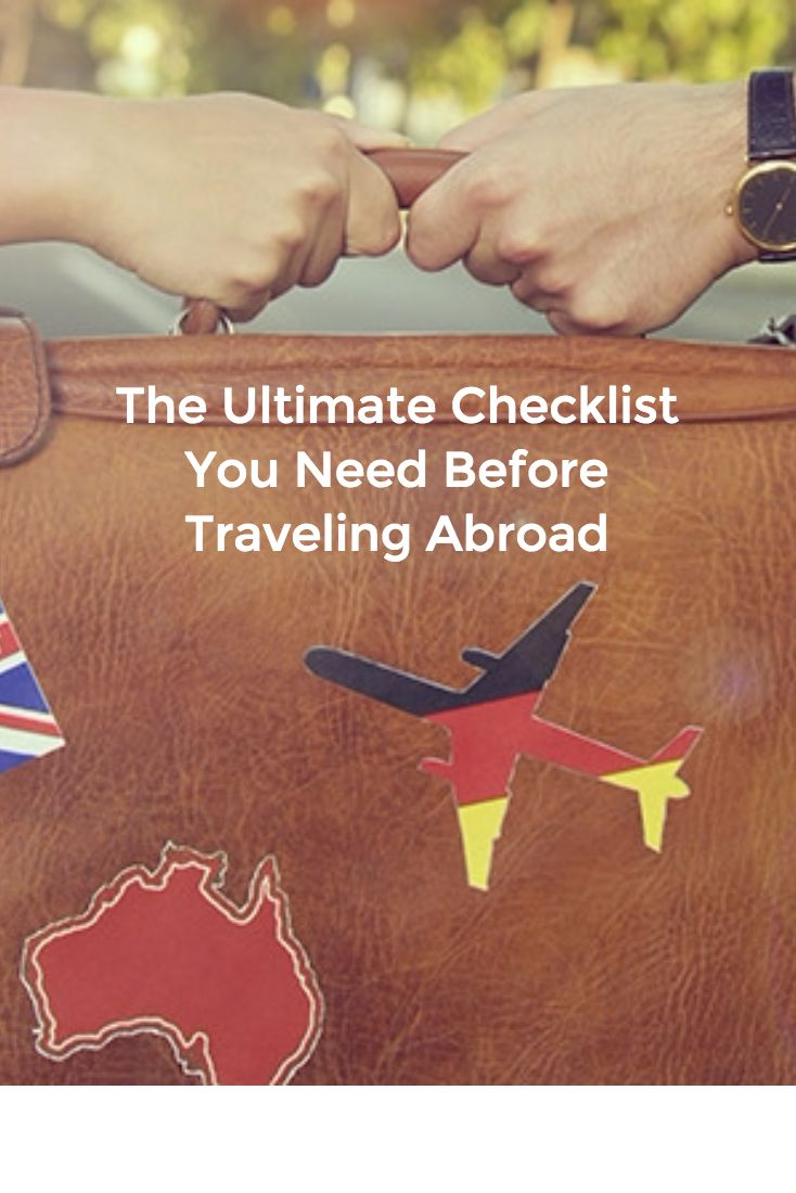 The Ultimate Checklist You Need Before Traveling Abroad #travel #abroad #checklist #organized #stayorganized #organization #packing #hacks