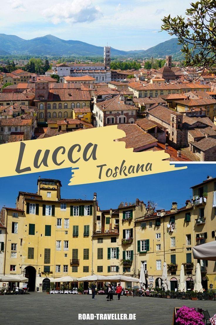Lucca In Der Toskana Sehenswurdigkeiten Und Tipps Fur Deinen