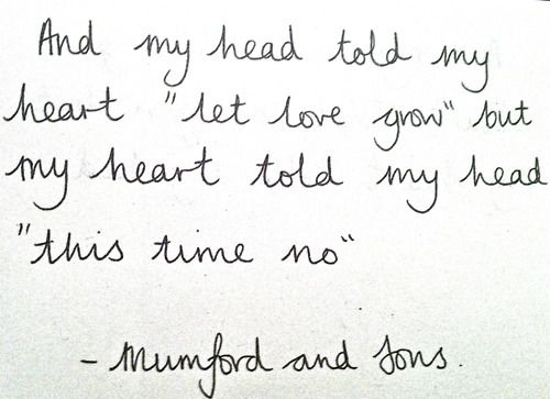 Mumford and Sons Quote. I like.