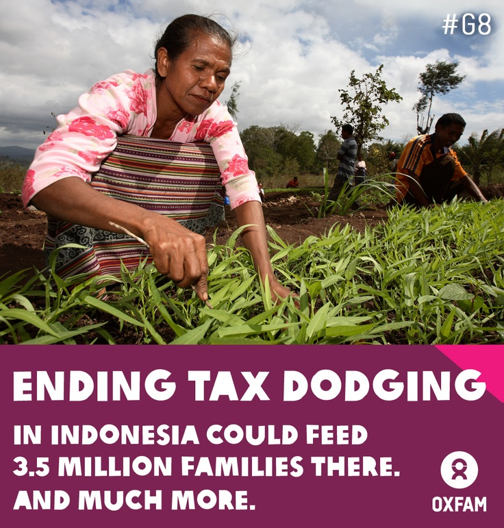 Ending tax dodging in Indonesia could feed 3.5 million families there. And much more. Why should the richest get away with dodging tax? If these companies and individuals paid their dues, it would total more than $150 billion – money which could be spent on schools, hospitals and libraries. Now is the time to take a stand.