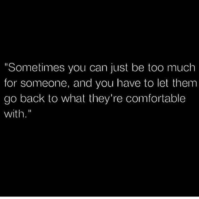 Yep, go back to being alone. apparently you don't want anyone in your life