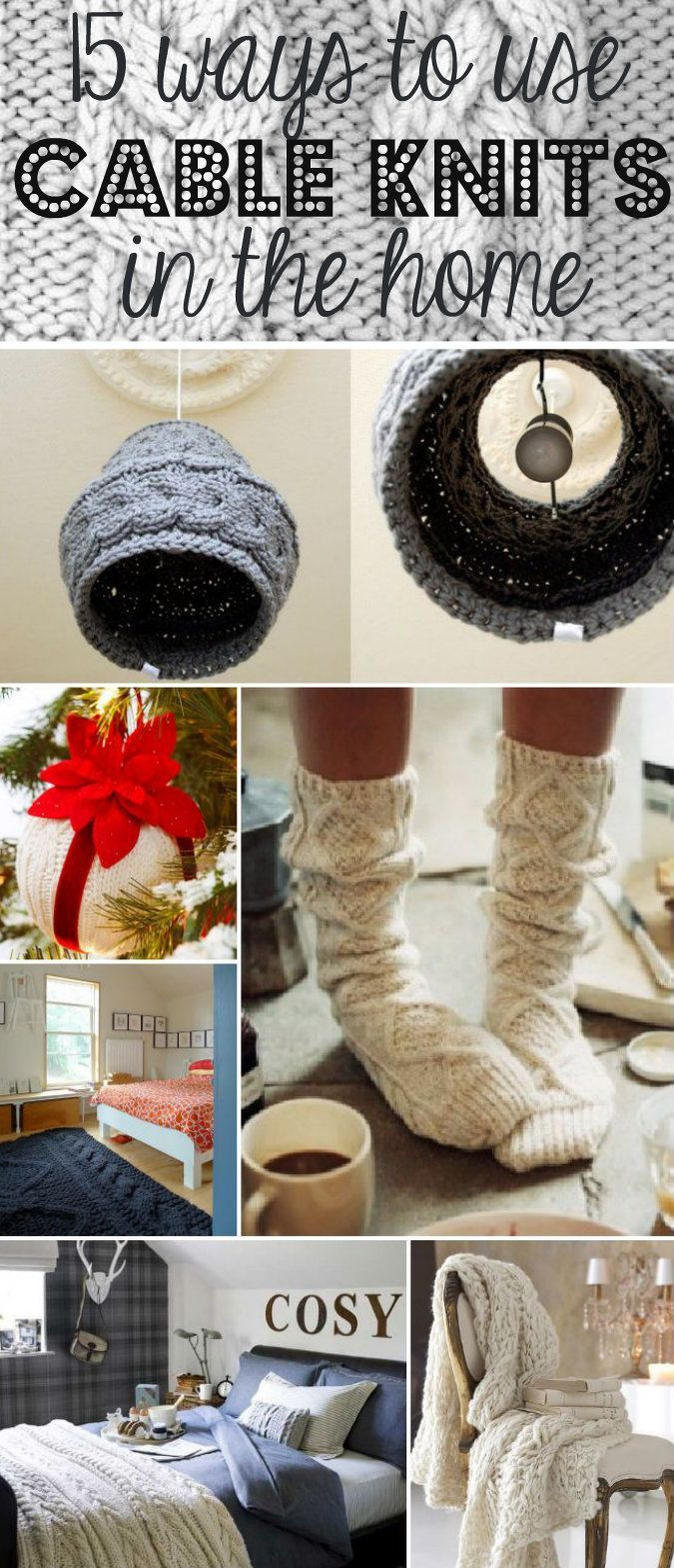 Ways to decorate with cable knits.