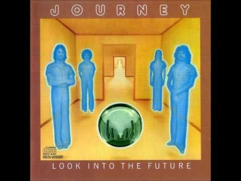 Journey - Look Into the Future (FULL ALBUM) - YouTube