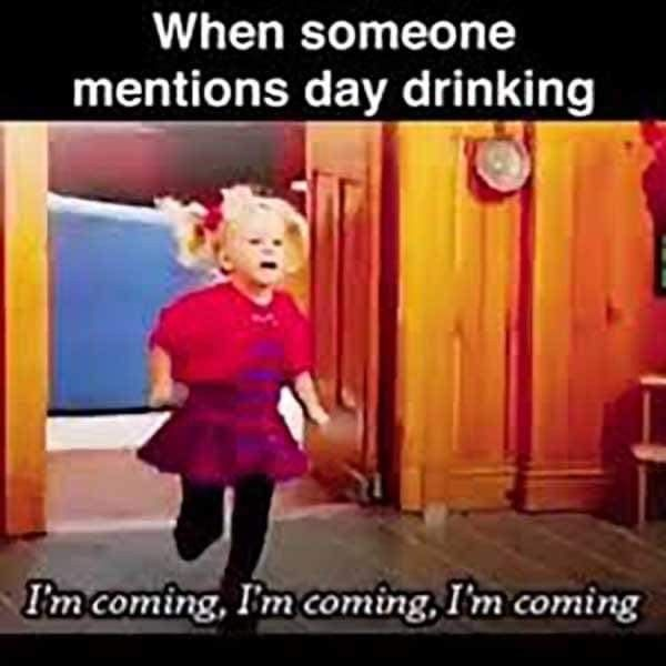 Pin By Rachel Towns On Drinks Memes Drinking Day Drinking
