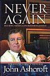 Never Again: Securing America and Restoring Justice, John Ashcroft, 9781599956800, #books, #btripp, #reviews