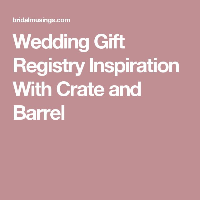Ideas For Wedding Gift Registry : + ideas about Wedding Gift Registry on Pinterest Wedding registry ...