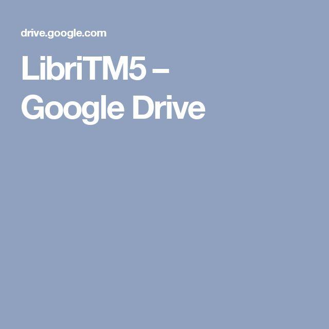 LibriTM5 – GoogleDrive