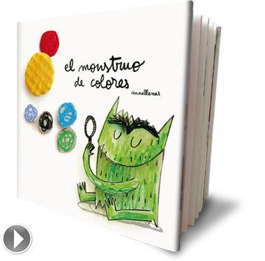 EL MONSTRUO DE COLORES de Anna Llenas - El monstruo se ha hecho un lío con sus emociones, y habrá que buscar colores que le ayuden a identificarlas. #cuento #emociones