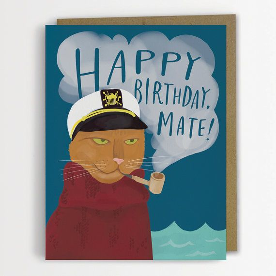 Happy Birthday Mate Cat Card, Funny Cat Birthday Card / No. 140-C