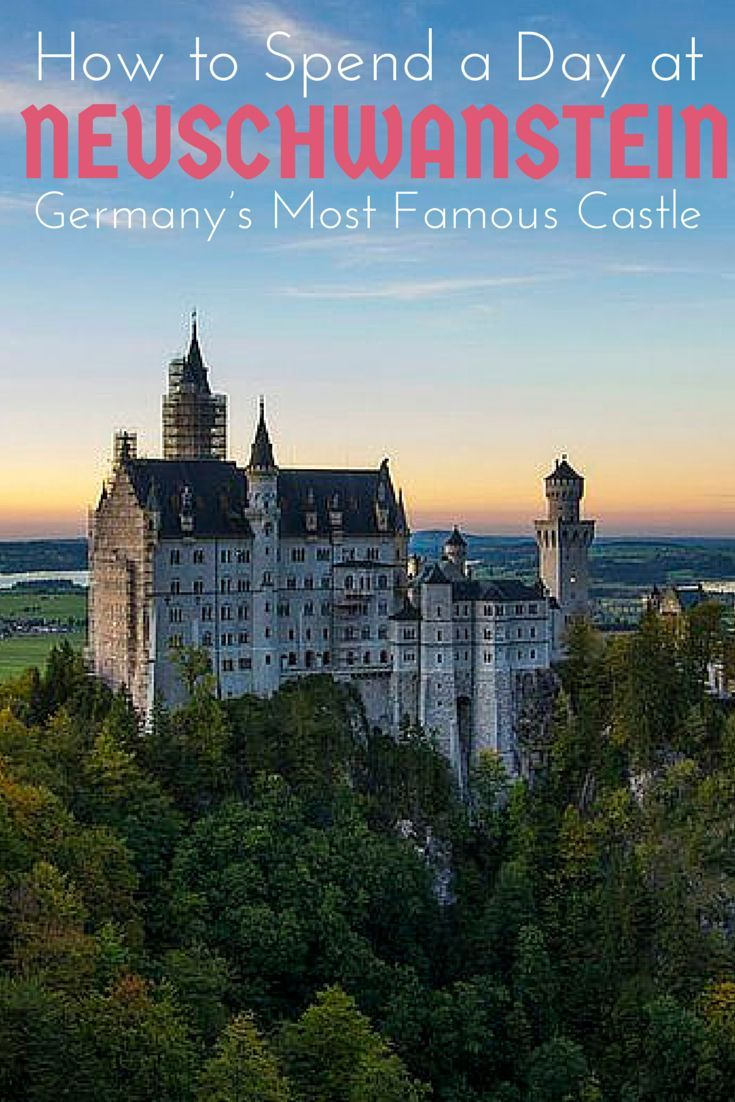How to get the most out of only one day at Germany's most famous castle Neuschwanstein