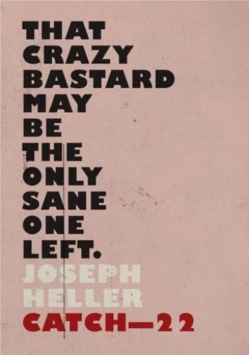 the story of yossarian in catch 22 by joseph heller Catch 22 by joseph heller with a new preface by the  catch-22 is the story of a bombardier named yossarian who is frantic and furiou with a new preface by.