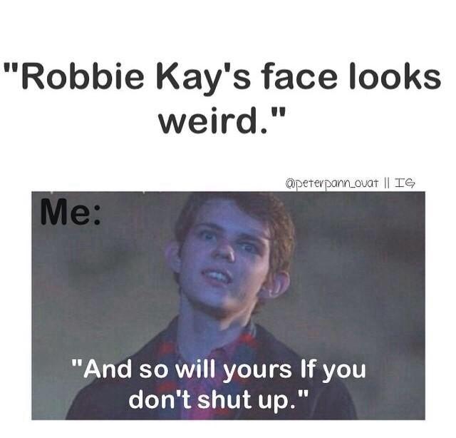 When Someone Insults Robbie Kay - Robbie Kay Photo (37403814) - Fanpop