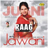 Artist : Jugni Dhillon  Album : Jawani Tracks : 8 Rating : 7.2188 Released : 2013 Tag's : Punjabi, Jawani, jawonio, jawani diwani, jawani diwani songs, jawani meaning, jawani diwani a youthful joyride 2006, jawani janeman lyrics, jawani zindabad, jawani diwani 1972, jawani janeman, Jawani song, jawani songs.pk, jawani song download, jawani song mp3, jawani songs neelam, jawani songs 1984, jawani song lyrics, jawani song from cocktail, j