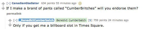 Don't worry, there were many puns. Cumberbritches - pants line sponsored by Cumberbatch