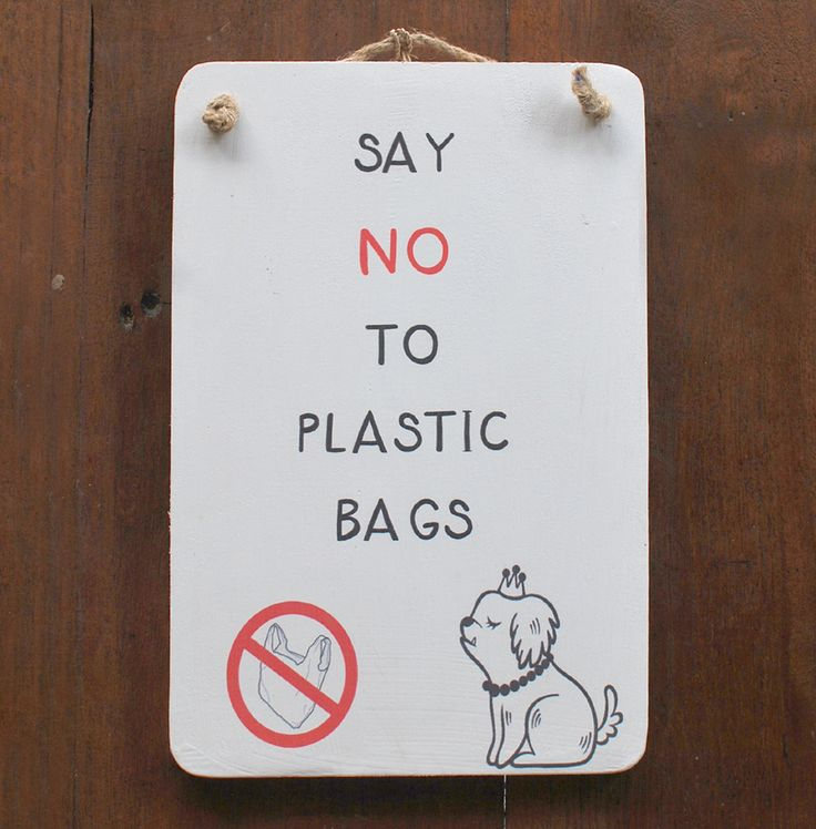 Support Bali dogs and be fantastic without plastic. Koala Gemuk is an ambassador for rescue dogs & the environment #plastic #bag #saynottoplastic #dog #reduce #bringyourownbag #adoption #rescuedog #sign #decoration #homedecor  Contact: koalagemuk2013@gmail.com