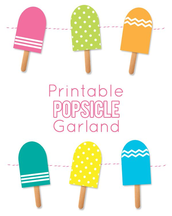 Printable Popsicle Garland - download the free printable and make your own
