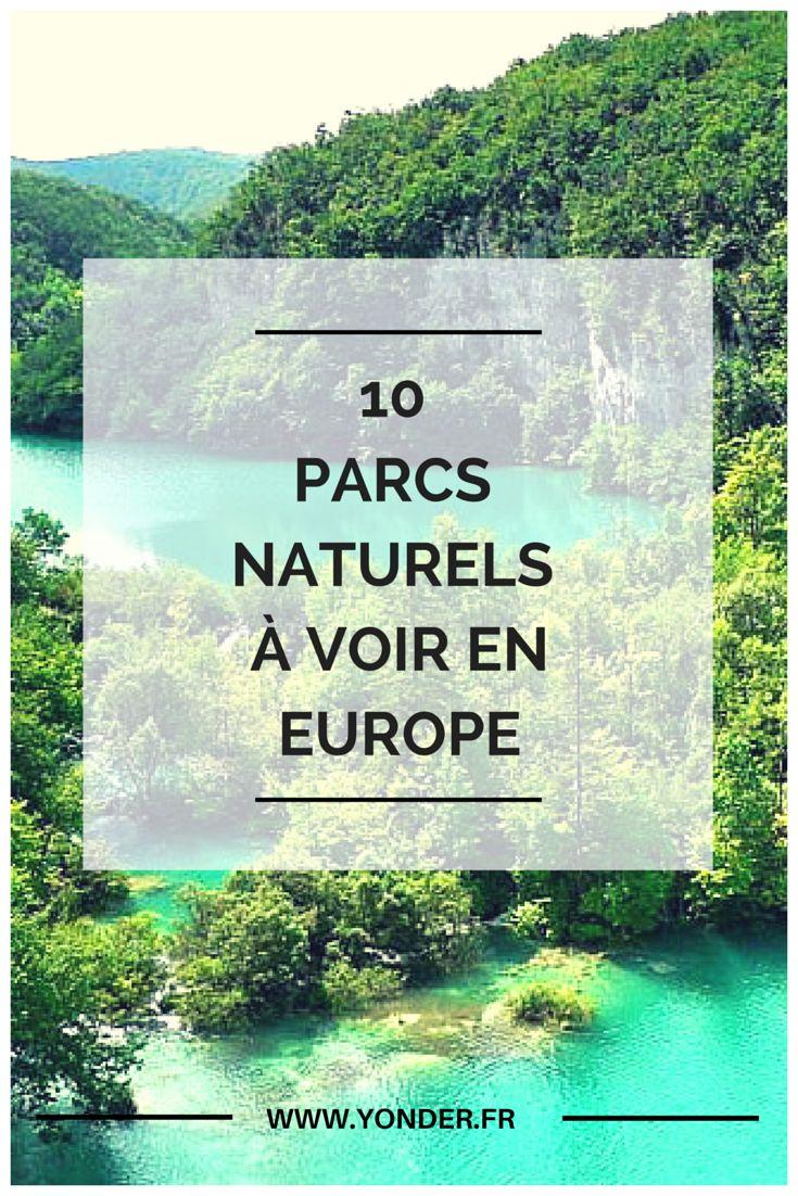 Les 10 parcs naturels à voir en Europe / Yonder