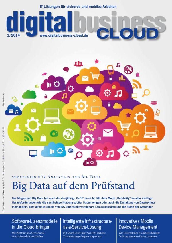 digitalbusiness Cloud - 3/2014 : Die durchgängige Digitalisierung der Geschäftsprozesse, insbesondere mithilfe von Cloud-Technologien und einer effizienten IT-Infrastruktur, ist für jedes Unternehmen eine unverzichtbare Voraussetzung für die Wettbewerbsfähigkeit in sich schnell ändernden Märkten. Digitalbusiness Cloud richtet sich an Personen, die für Ablauf und Integration von Geschäftsprozessen verantwortlich sind.