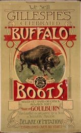 Sign, advertising, 'Gillespie's Celebrated Buffalo Boots', card / paper, part of shop stock, Wong family, made for C. Gillespie by John Sands Ltd., Sydney, New South Wales, Australia, 1875-1916.