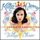 Katy Perry - Teenage Dream - Complete Confection