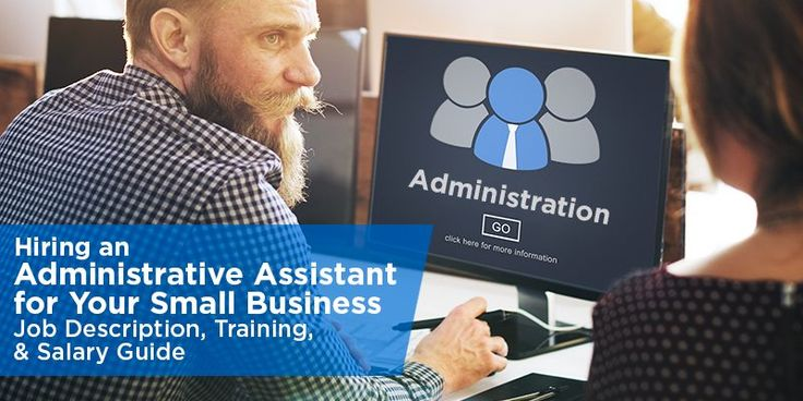 Our guide to hiring an Administrative Assistant includes an administrative assistant job description template, hiring guide, salary information and more.