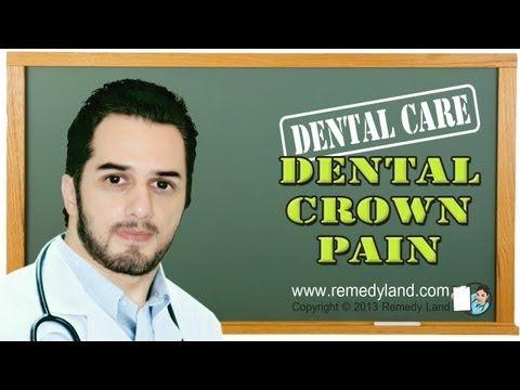 Dental crown pain - tooth crown pain