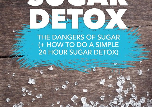 Learn about the scary dangers of eating and drinking too much sugar + Learn how to do a simple, 24 hour sugar detox on your own.