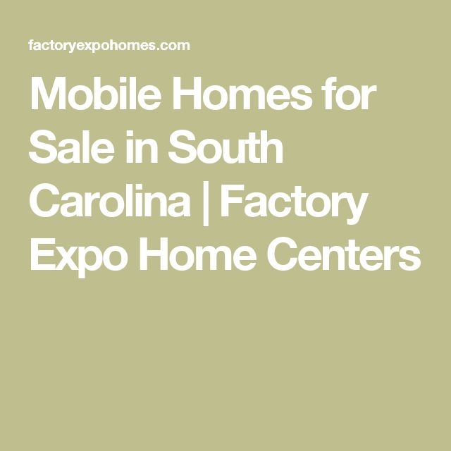 Mobile Homes for Sale in South Carolina | Factory Expo Home Centers