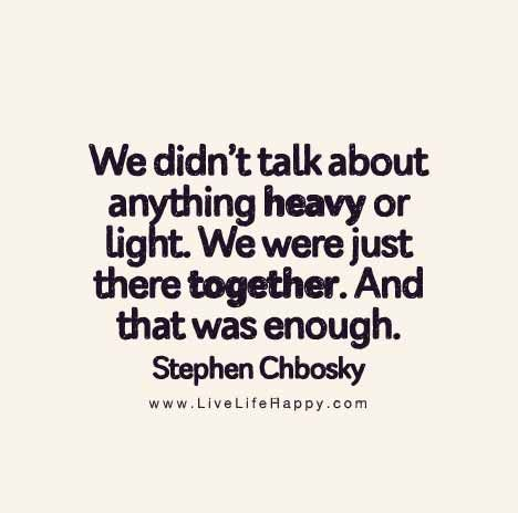 We didn't talk about anything heavy or light.