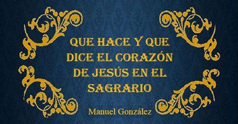 Con qué gusto habla un sacerdote del Sagrario!, del Sagrario en que vive el Jesús que lo ha hecho su consagrante, su repartidor, su guardián, su vecino, su confidente, su... inseparable