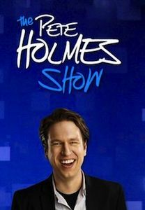 The Pete Holmes Show - The Midwest TV Guys