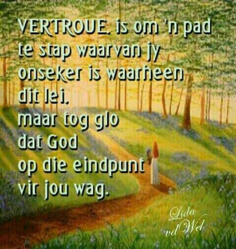 Vertroue is... #Afrikaans #trust #iBelieve