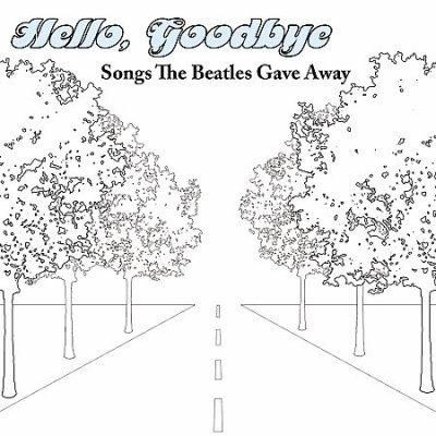Various - Hello, Goodbye: Songs The Beatles Gave Away