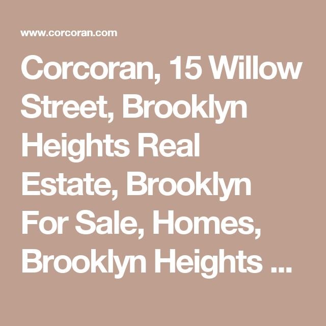 Corcoran, 15 Willow Street, Brooklyn Heights Real Estate, Brooklyn For Sale, Homes, Brooklyn Heights Townhouse, Chris Sheller