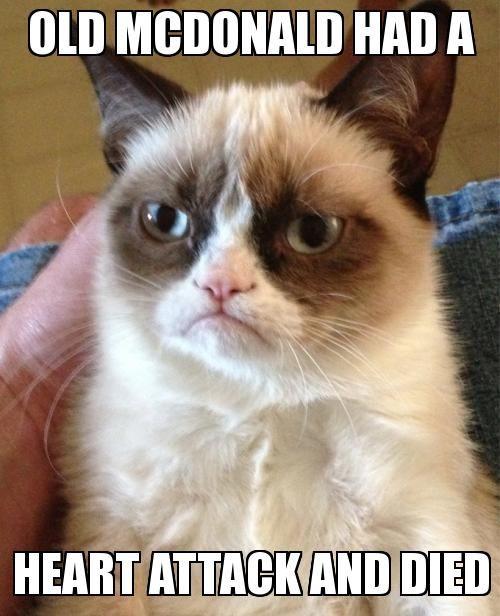 Old McDonald Grumpy Cat Meme | Slapcaption.com