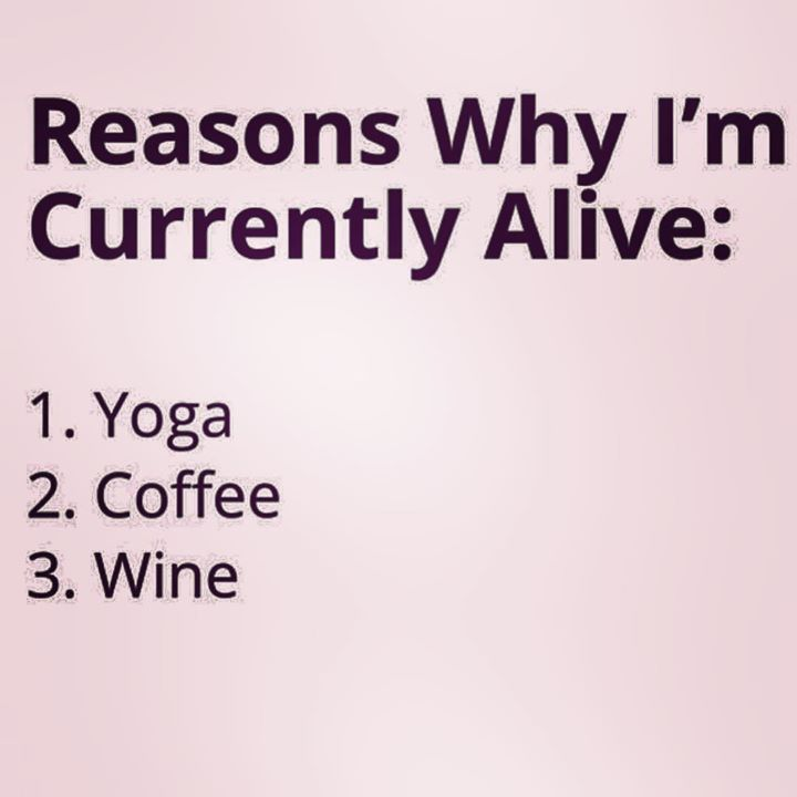 Of course, this is the short list!! Hehe!! <3  What else would you add?   #truthbomb #yogacomesfirst #yogivibes #mytop3 #yogajunkie #winetime #jk #butseriously #butfirstcoffee #🙄 #cycling #sportsbase #cyclinglife #health #fashion #cyclist #healthyliving #sport #sporting #sportlife #fitness #fitnesslife #fitnessliving #yoga #yogalovers #yogalife