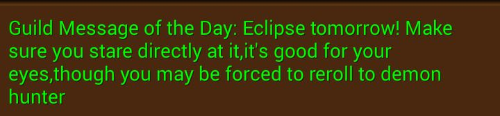 Guild message of the day on eclipse day #worldofwarcraft #blizzard #Hearthstone #wow #Warcraft #BlizzardCS #gaming