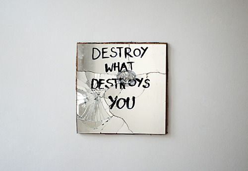 destroy what destroys you, first of a series.(portfolio)