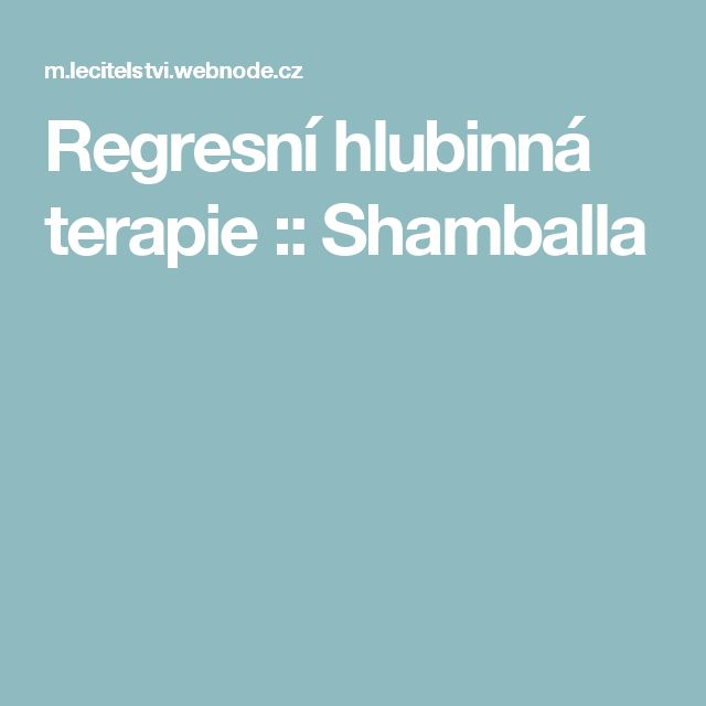 Regresní hlubinná terapie :: Shamballa