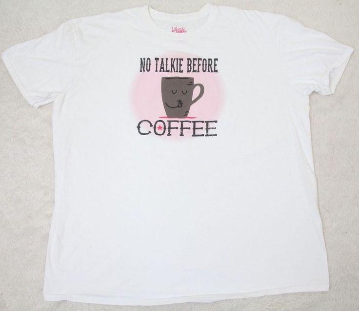 No Talkie Before Coffee XXL White Tee Shirt Short Sleeve Cotton 2XL 2X Crewneck  #LifestyleClassics #GraphicTee