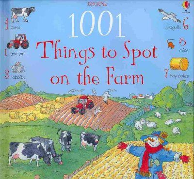 1001 Things to Spot on the Farm - King County Library System