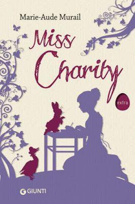 Stoffe d'Inchiostro: Recensione Miss Charity - di Marie Aude Murail