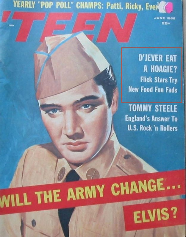 D'Jeaver Eat A Hoagie?  1958 Elvis, Shmelvis. What's way more interesting is the cover line, D'Jeaver Eat A Hoagie?