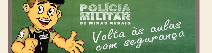 JUIZ DE FORA SEGURA : Dicas PMMG : Volta às aulas com segurança