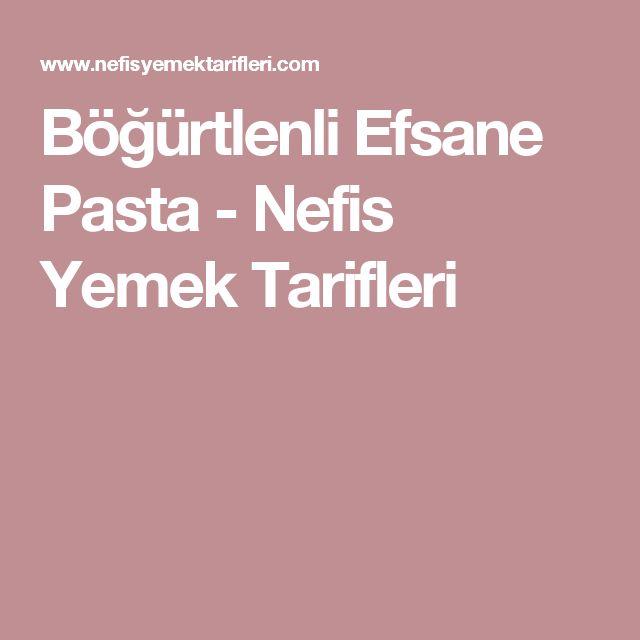 Böğürtlenli Efsane Pasta - Nefis Yemek Tarifleri