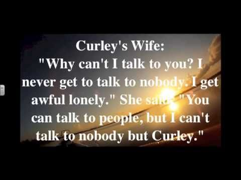 curley s wife in story of mice George the main character of the story, first sets his eyes on curley's wife,  of mice and men curley's wife specifically for you for only $1390/page order now.