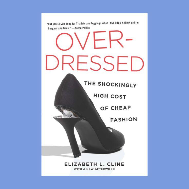 OVERDRESSED - http://overdressedthebook.com