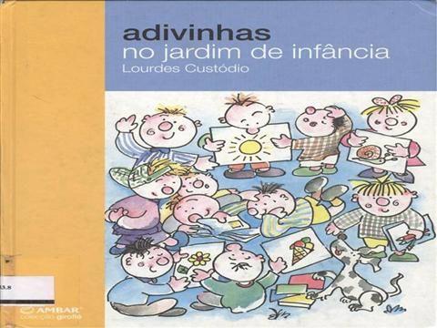Adivinhas no Jardim de Infância by Paulo70 via authorSTREAM