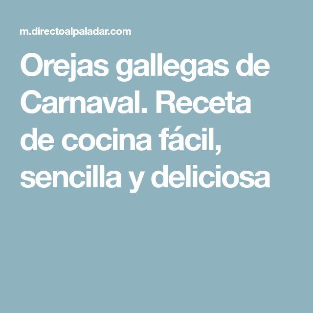 Orejas gallegas de Carnaval. Receta de cocina fácil, sencilla y deliciosa